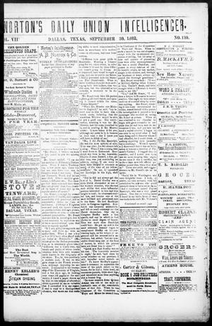 Primary view of object titled 'Norton's Daily Union Intelligencer. (Dallas, Tex.), Vol. 7, No. 130, Ed. 1 Saturday, September 30, 1882'.