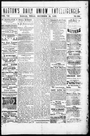Primary view of object titled 'Norton's Daily Union Intelligencer. (Dallas, Tex.), Vol. 7, No. 200, Ed. 1 Thursday, December 21, 1882'.