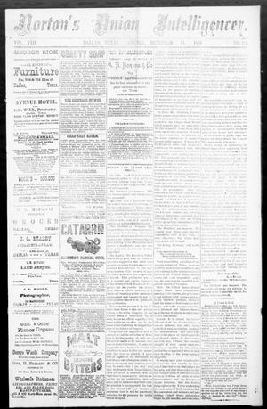 Primary view of object titled 'Norton's Union Intelligencer. (Dallas, Tex.), Vol. 8, No. 183, Ed. 1 Friday, December 14, 1883'.