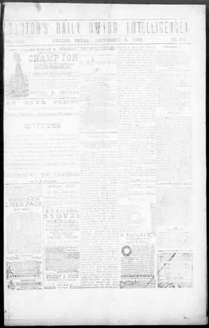 Primary view of object titled 'Norton's Daily Union Intelligencer. (Dallas, Tex.), Vol. 8, No. 110, Ed. 1 Thursday, September 6, 1883'.
