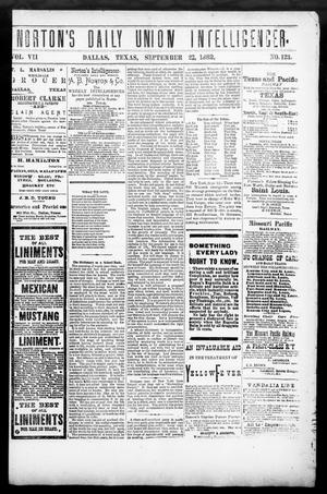 Primary view of object titled 'Norton's Daily Union Intelligencer. (Dallas, Tex.), Vol. 7, No. 123, Ed. 1 Friday, September 22, 1882'.