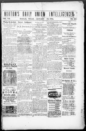 Primary view of object titled 'Norton's Daily Union Intelligencer. (Dallas, Tex.), Vol. 7, No. 232, Ed. 1 Tuesday, January 30, 1883'.