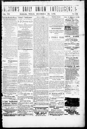 Primary view of object titled 'Norton's Daily Union Intelligencer. (Dallas, Tex.), Vol. 7, No. 206, Ed. 1 Saturday, December 30, 1882'.