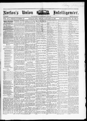 Primary view of object titled 'Norton's Union Intelligencer. (Dallas, Tex.), Vol. 9, No. 22, Ed. 1 Saturday, January 24, 1880'.