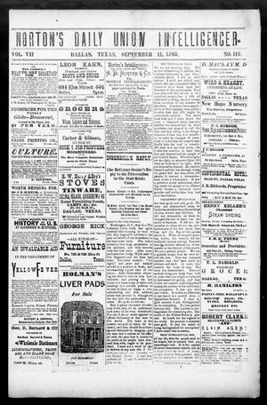 Primary view of object titled 'Norton's Daily Union Intelligencer. (Dallas, Tex.), Vol. 7, No. 113, Ed. 1 Monday, September 11, 1882'.