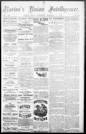 Primary view of object titled 'Norton's Union Intelligencer. (Dallas, Tex.), Vol. 8, No. 172, Ed. 1 Saturday, December 1, 1883'.