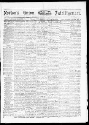 Primary view of object titled 'Norton's Union Intelligencer. (Dallas, Tex.), Vol. 9, No. 23, Ed. 1 Saturday, January 31, 1880'.