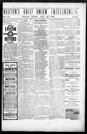 Primary view of object titled 'Norton's Daily Union Intelligencer. (Dallas, Tex.), Vol. 7, No. 75, Ed. 1 Friday, July 28, 1882'.