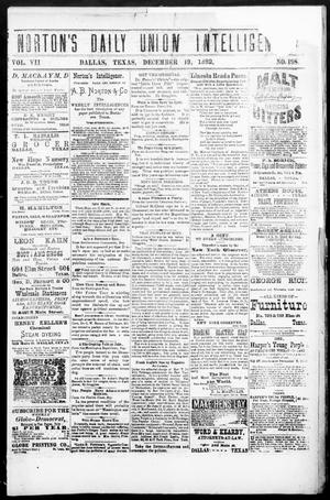 Primary view of object titled 'Norton's Daily Union Intelligencer. (Dallas, Tex.), Vol. 7, No. 198, Ed. 1 Tuesday, December 19, 1882'.