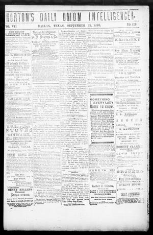 Primary view of object titled 'Norton's Daily Union Intelligencer. (Dallas, Tex.), Vol. 7, No. 129, Ed. 1 Friday, September 29, 1882'.