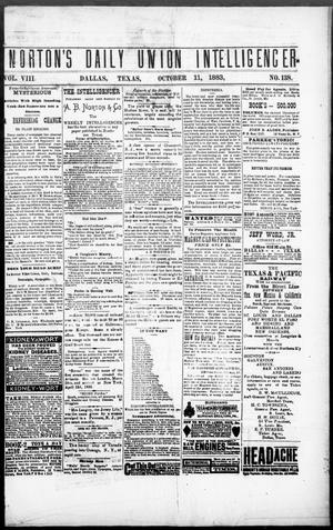 Primary view of object titled 'Norton's Daily Union Intelligencer. (Dallas, Tex.), Vol. 8, No. 138, Ed. 1 Thursday, October 11, 1883'.