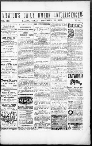 Primary view of object titled 'Norton's Daily Union Intelligencer. (Dallas, Tex.), Vol. 8, No. 122, Ed. 1 Saturday, September 22, 1883'.