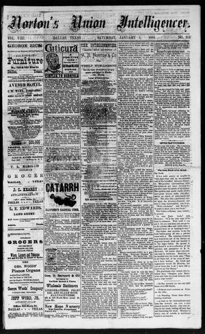 Primary view of object titled 'Norton's Union Intelligencer. (Dallas, Tex.), Vol. 8, No. 201, Ed. 1 Saturday, January 5, 1884'.