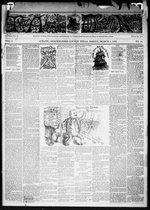 Primary view of object titled 'The Albany Weekly News (Albany, Tex.), Vol. 2, No. 10, Ed. 1 Friday, March 4, 1892'.