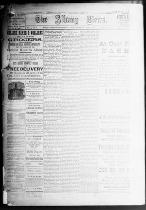 Primary view of object titled 'The Albany News. (Albany, Tex.), Vol. 3, No. 6, Ed. 1 Thursday, April 1, 1886'.