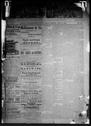 Primary view of object titled 'The Albany Weekly News (Albany, Tex.), Vol. [2], No. 23, Ed. 1 Friday, June 3, 1892'.