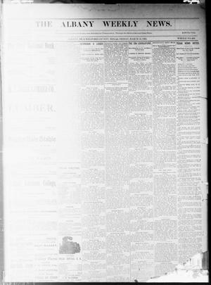 Primary view of object titled 'The Albany Weekly News. (Albany, Tex.), Vol. [9], No. [51], Ed. 1 Friday, March 24, 1893'.