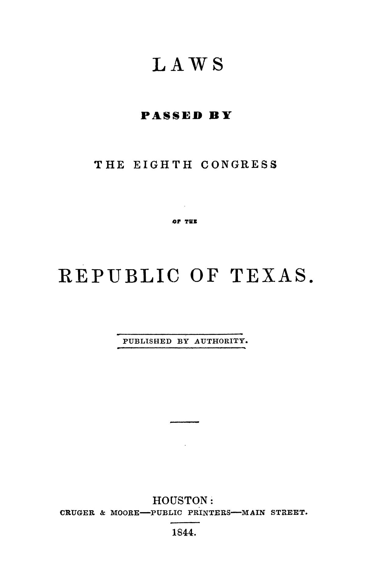 Laws Passed by the Eighth Congress of the Republic of Texas.                                                                                                      Title Page