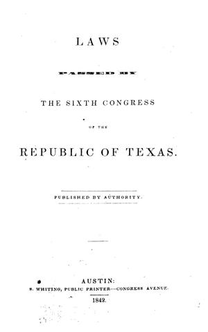 Primary view of object titled 'Laws Passed by the Sixth Congress of the Republic of Texas.'.