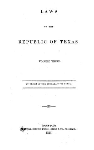 Primary view of Laws of the Republic of Texas.  Volume Third.