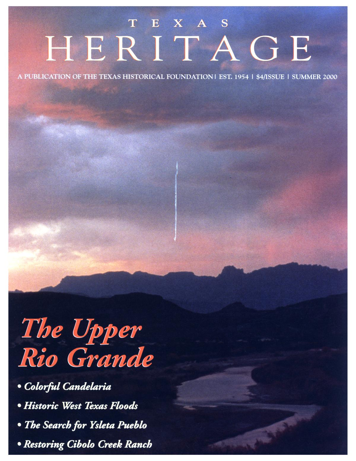 Texas Heritage, Volume 18, Number 3, Summer 2000                                                                                                      Front Cover