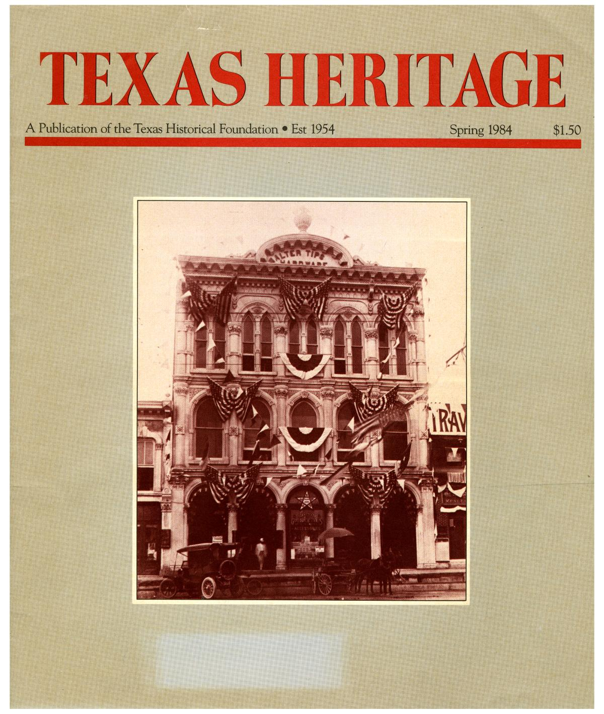 Texas Heritage, Spring 1984                                                                                                      Front Cover
