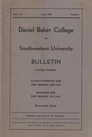 Primary view of object titled 'Catalogue of Daniel Baker College, 1947-1948'.