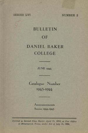 Primary view of object titled 'Catalogue of Daniel Baker College, 1943-1944'.