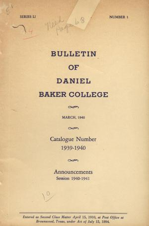 Primary view of object titled 'Catalogue of Daniel Baker College, 1939-1940'.