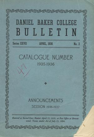 Primary view of object titled 'Catalogue of Daniel Baker College, 1935-1936'.