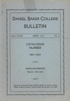 Primary view of object titled 'Catalog of Daniel Baker College, 1931-1932'.