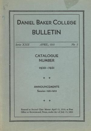 Primary view of object titled 'Catalog of Daniel Baker College, 1930-1931'.