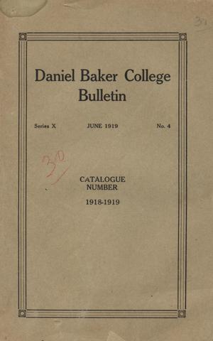 Primary view of object titled 'Catalog of Daniel Baker College, 1918-1919'.