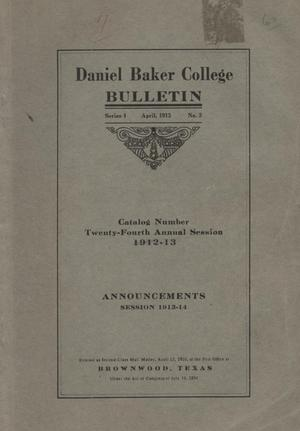 Primary view of object titled 'Catalog of Daniel Baker College, 1912-13'.