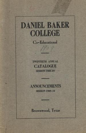 Primary view of object titled 'Catalogue of Daniel Baker College, 1908-1909'.