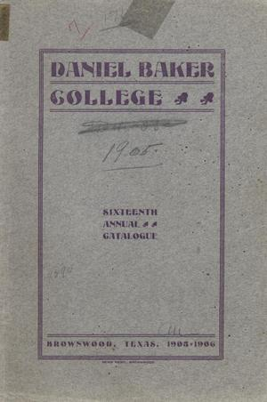 Primary view of object titled 'Catalogue of Daniel Baker College, 1905-1906'.