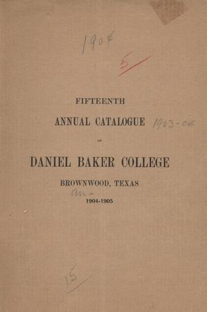 Primary view of object titled 'Catalogue of Daniel Baker College, 1904-1905'.
