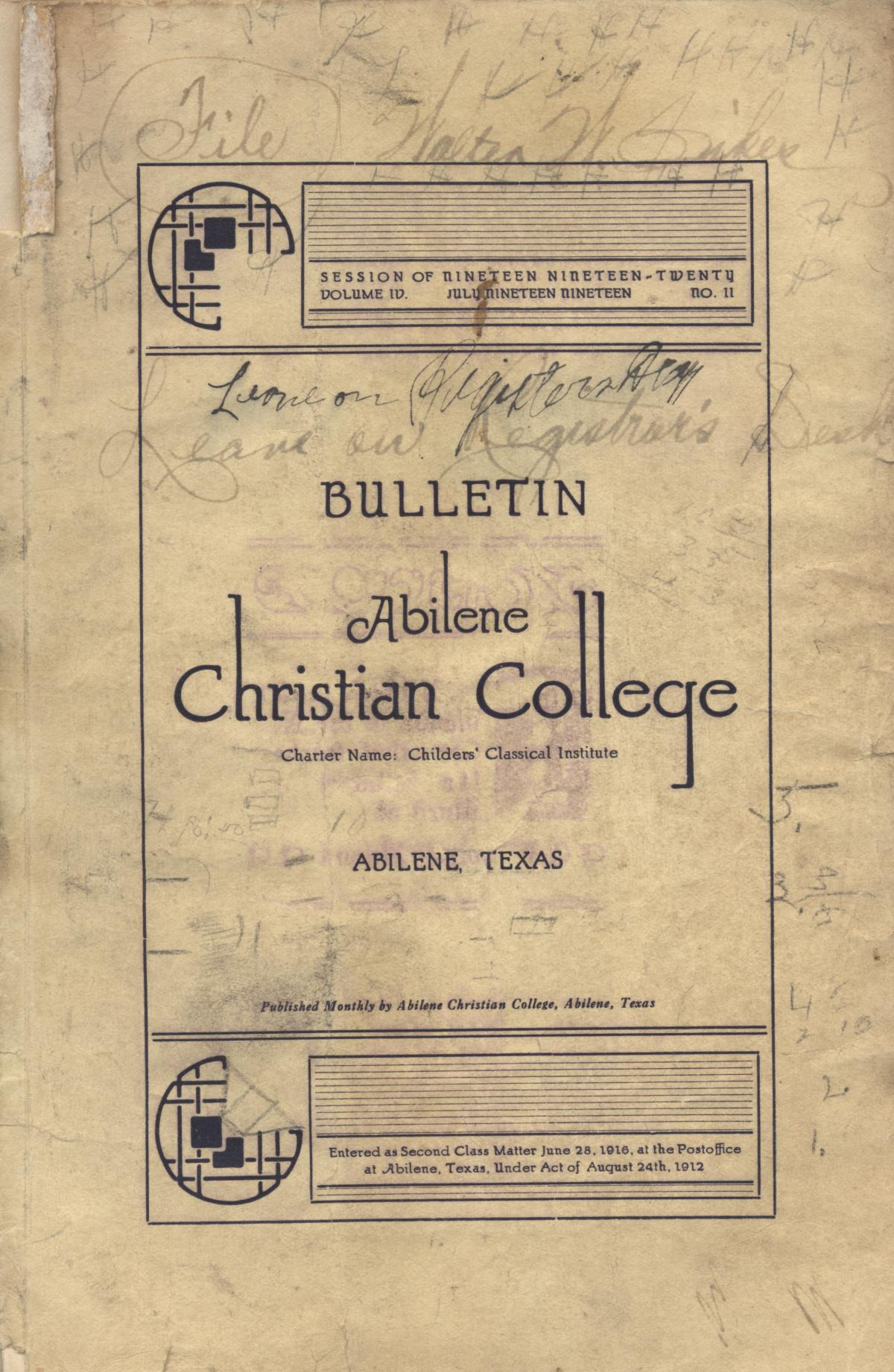 Catalog of Abilene Christian College, 1919-1920                                                                                                      [Sequence #]: 1 of 84