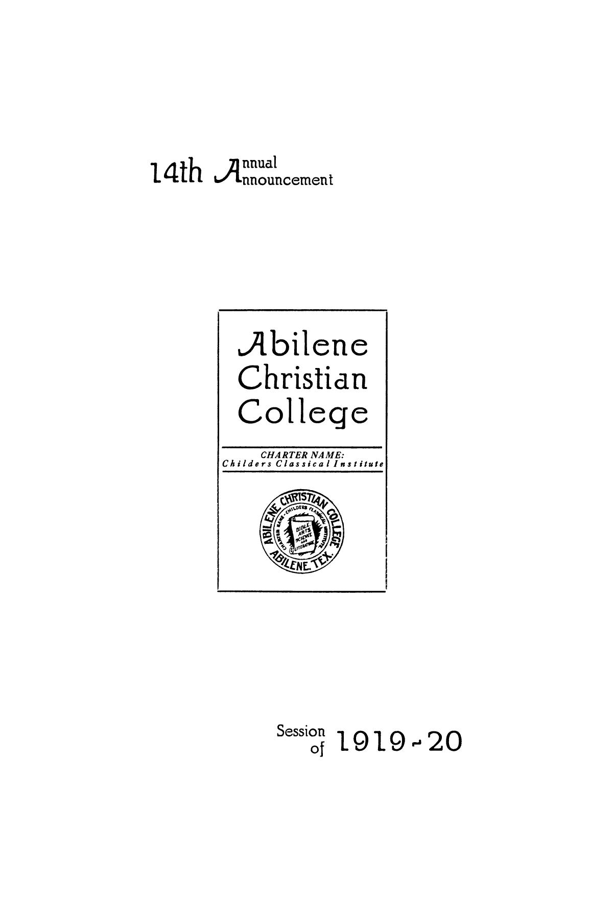 Catalog of Abilene Christian College, 1919-1920                                                                                                      [Sequence #]: 3 of 84