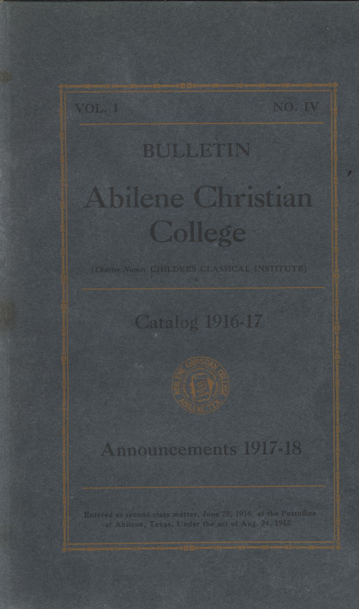 Catalog of Abilene Christian College, 1916-1917                                                                                                      [Sequence #]: 1 of 64