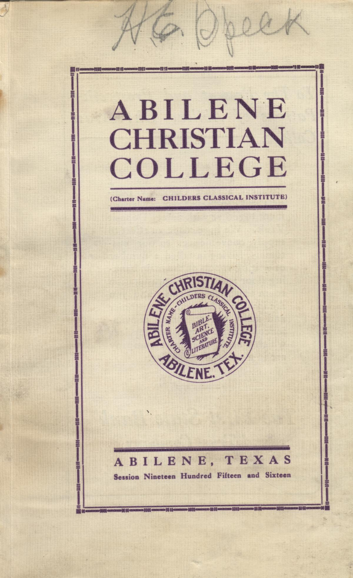 Catalog of Abilene Christian College, 1915-1916                                                                                                      [Sequence #]: 1 of 78