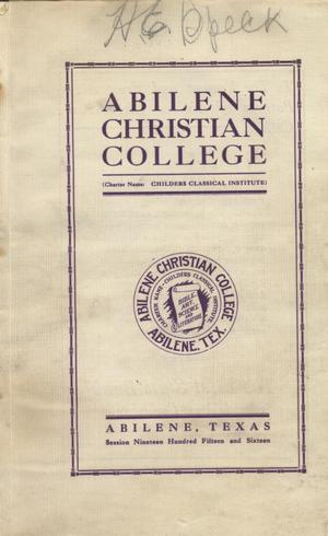 Primary view of object titled 'Catalog of Abilene Christian College, 1915-1916'.