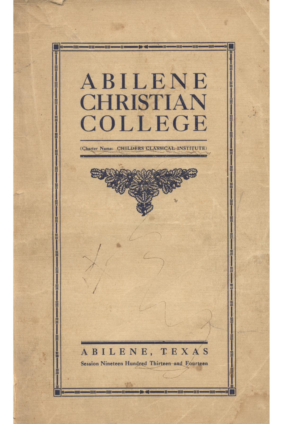 Catalog of Abilene Christian College, 1913-1914                                                                                                      [Sequence #]: 1 of 77