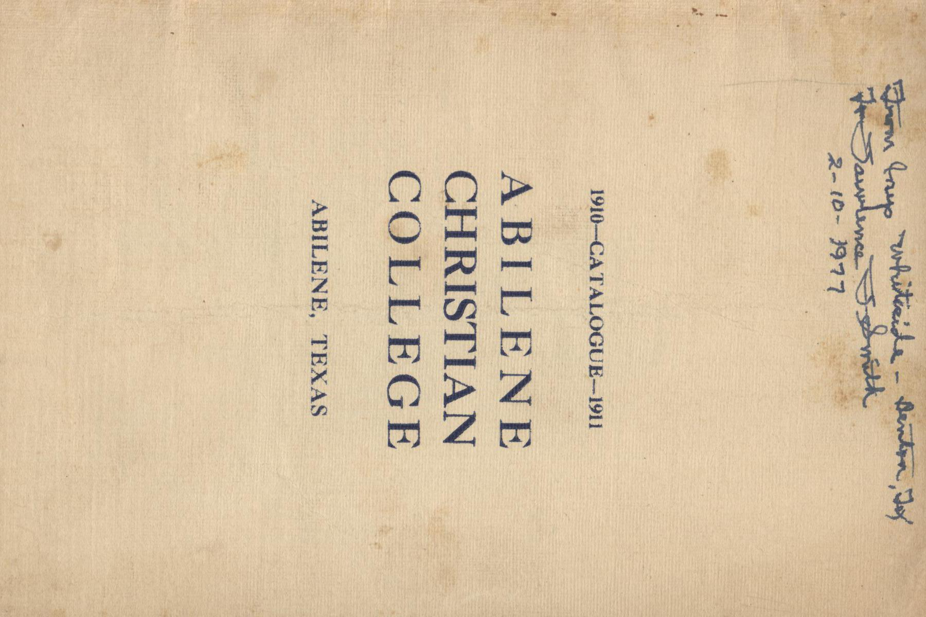 Catalog of Abilene Christian College, 1910-1911                                                                                                      [Sequence #]: 1 of 25