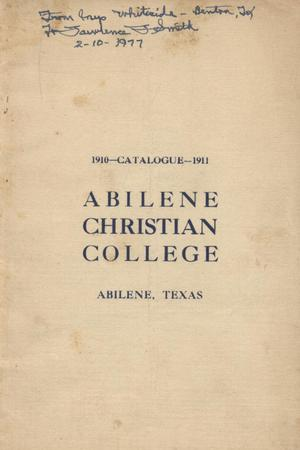 Primary view of object titled 'Catalog of Abilene Christian College, 1910-1911'.