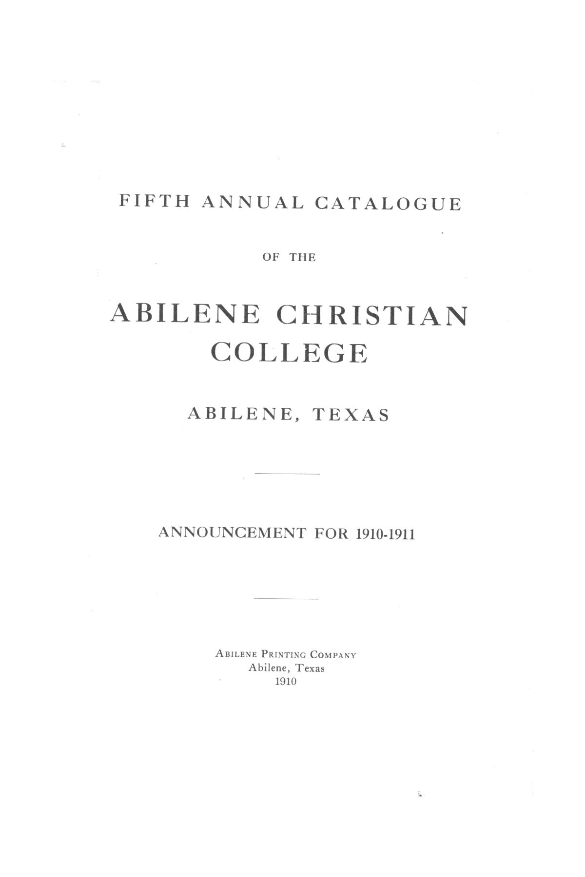 Catalog of Abilene Christian College, 1910-1911                                                                                                      [Sequence #]: 3 of 25