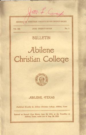 Primary view of object titled 'Catalog of Abilene Christian College, 1927-1928'.