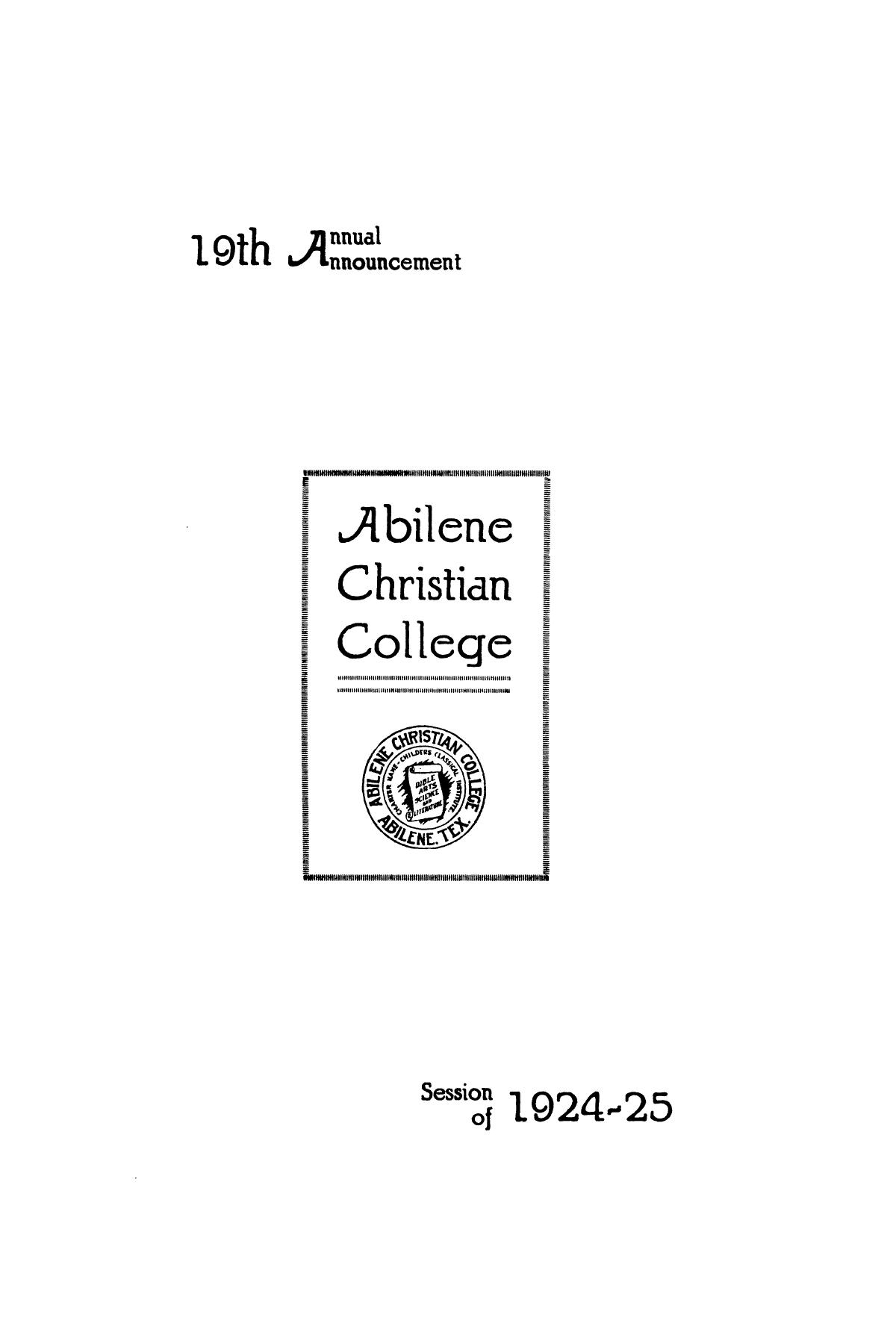 Catalog of Abilene Christian College, 1924-1925                                                                                                      1