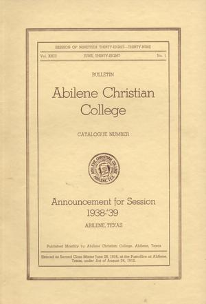 Primary view of object titled 'Catalog of Abilene Christian College, 1938-1939'.