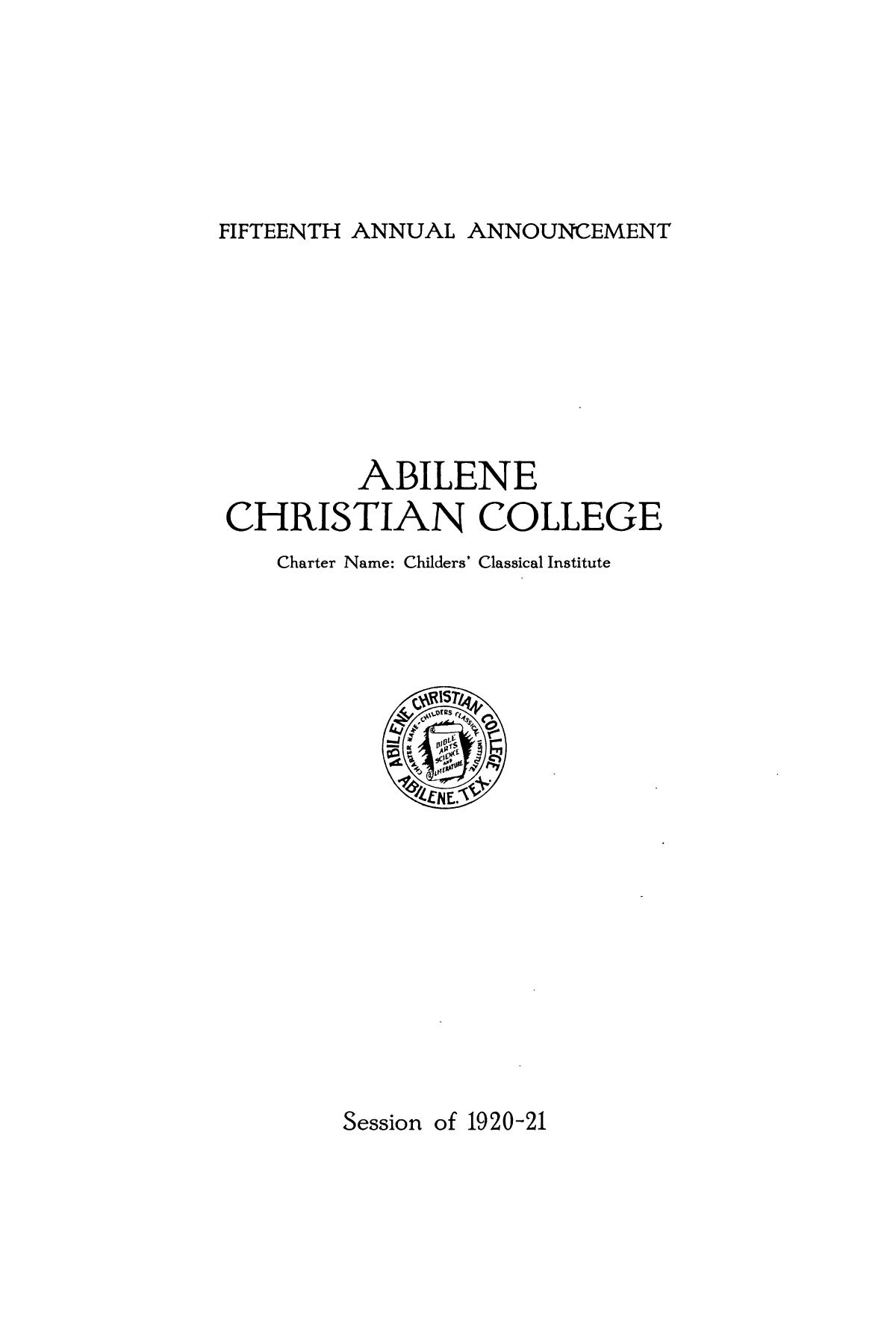 Catalog of Abilene Christian College, 1920-1921                                                                                                      1